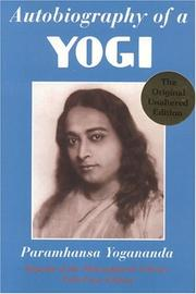 Autobiography of a Yogi by Yogananda Paramahansa
