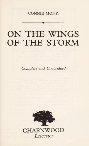 On the Wings of the Storm by Connie Monk