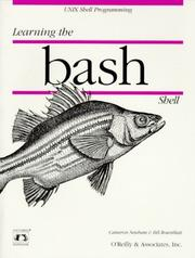 Learning the bash Shell by Cameron Newham, Bill Rosenblatt