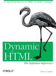 Dynamic HTML by Danny Goodman