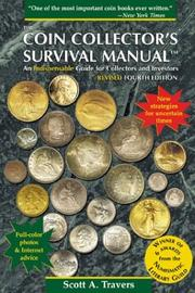 The coin collector's survival manual by Scott A. Travers