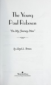 The young Paul Robeson : on my journey now