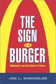 The Sign of the Burger by Joe L. Kincheloe