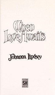 Cover of: When Love Awaits | Johanna Lindsey