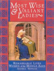 Most Wise & Valiant Ladies by Andrea Hopkins