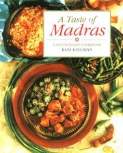 A taste of Madras by Rani Kingman