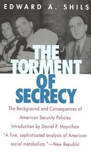 The torment of secrecy by Edward Shils