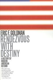 Rendezvous with destiny by Eric Frederick Goldman