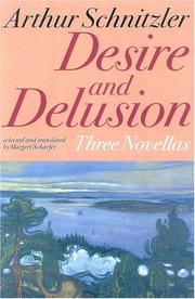 Cover of: Desire and Delusion by Arthur Schnitzler