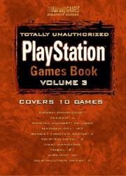 Totally Unauthorized PlayStation Games Book, Volume 3 PDF