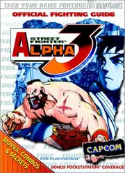 Cover of: Street Fighter Alpha 3 Official Strategy Guide by BradyGames, Games Brady