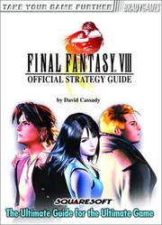 Final Fantasy VIII Official Strategy Guide by David Cassady