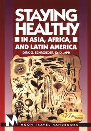 Staying healthy in Asia, Africa, and Latin America by Dirk G. Schroeder