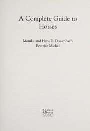 A complete guide to horses