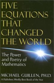 Five equations that changed the world by Michael Guillen