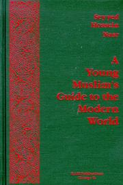 A young Muslim&#39;s guide to the modern world by Seyyed Hossein Nasr