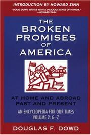The Broken Promises Of America At Home and Abroad, Past and Present: An Encyclopedia for our Times : volume 2 PDF