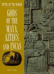 Gods of the Maya, Aztecs, and Incas
