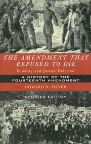 The amendment that refused to die by Howard N. Meyer