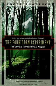 The forbidden experiment by Roger Shattuck