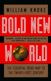 Bold new world by William Knoke