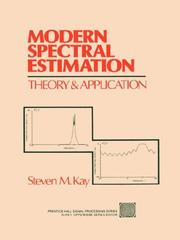 Modern Spectral Estimation by Steven M. Kay