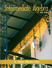 Cover of: Intermediate algebra | K. Elayn Martin-Gay