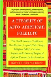 A Treasury of Afro-American Folklore by Courlander, Harold
