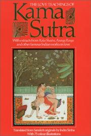 Cover of: The love teachings of Kama sutra by Vātsyāyana.