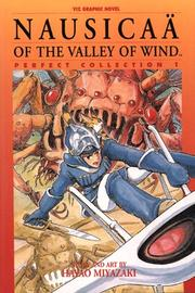 Nausicaa of the Valley of Wind by Hayao Miyazaki