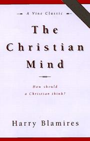 The Christian mind by Harry Blamires