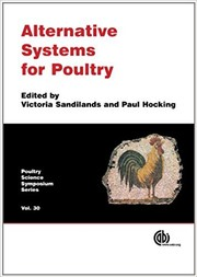 Alternative systems for poultry : health, welfare and productivity