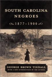 South Carolina Negroes, 1877-1900 by George Brown Tindall