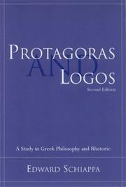 Protagoras and logos by Edward Schiappa