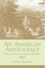 Cover of: An American Aristocracy by Daniel Kilbride