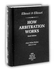 How arbitration works by Frank Elkouri