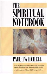 The Spiritual Notebook by Paul Twitchell