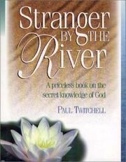 Stranger by the River by Paul Twitchell