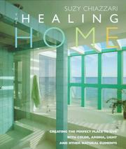 The healing home by Suzy Chiazzari