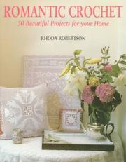 Romantic crochet by Rhoda Robertson