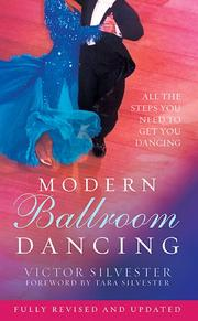 Modern ballroom dancing by Victor Silvester