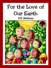 For the Love of Our Earth by P. K. Hallinan