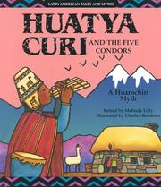 Huatya Curi and the Five Condors by Lilly, Melinda.