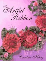 The artful ribbon by Candace Kling