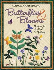 Butterflies &amp; blooms by Carol Armstrong