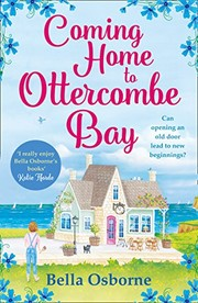 Coming Home to Ottercombe Bay: The laugh out loud romantic comedy of the year