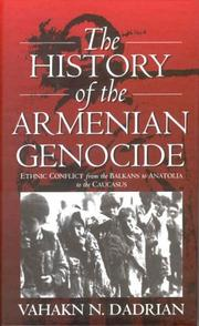 The history of the Armenian genocide by Vahakn N. Dadrian