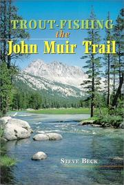 Trout-fishing the John Muir trail / Charles S. Beck by Charles S. Beck