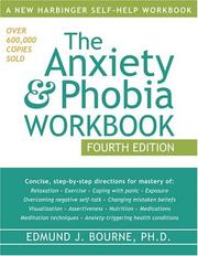 Cover of: The Anxiety & Phobia Workbook by Edmund J. Bourne