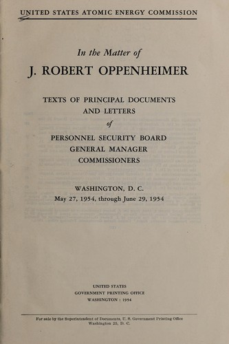 In the Matter of J. Robert Oppenheimer by U.S. Atomic Energy Commission.
